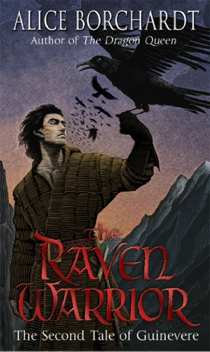 The Raven Warrior: Tales Of Guinevere Vol 2