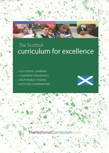 The Scottish Curriculum for Excellence