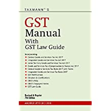 GST Manual with GST Law Guide (7th Edition 2018)