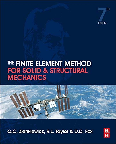 The Finite Element Method for Solid and Structural Mechanics (Engineering Economy-analyse)