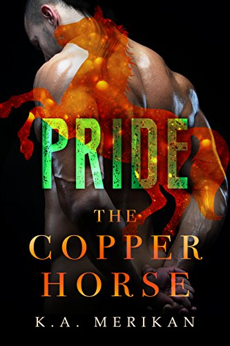 Pride (The Copper Horse book 2) (gay dark romance pony play) (Zombie Gentlemen) (English Edition)