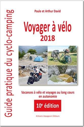 Voyager à vélo : Guide pratique du cyclo-camping par Arthur David