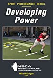 Developing Power (Sport Performance Series)