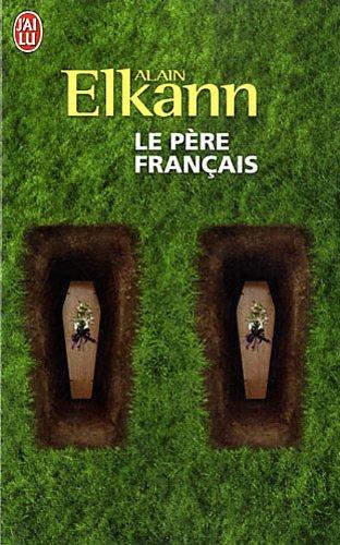 Le père français par Alain Elkann