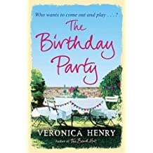 The Birthday Party by Veronica Henry (2011-07-21)