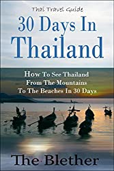 30 Days in Thailand - How to See Thailand from the Mountains to the Beaches in 30 Days (Thai Travel Guide)