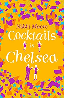 Cocktails in Chelsea (A Short Story) (Love London Series) by [Moore, Nikki]