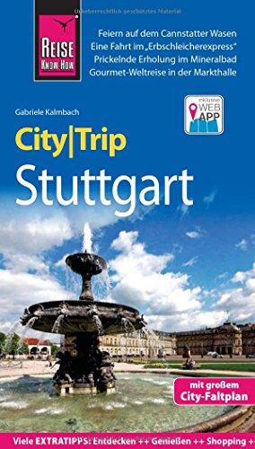 Reise Know-How CityTrip Stuttgart: Reiseführer mit Stadtplan und kostenloser Web-App
