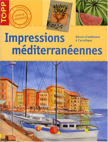 Impressions méditerranéennes
