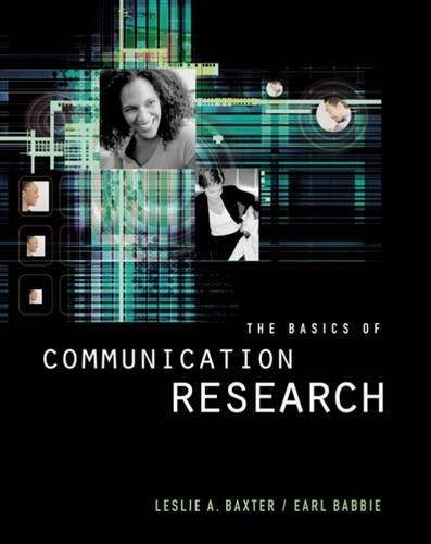 The Basics of Communication Research (with InfoTrac (R)) (Wadsworth Series in Speech Com)