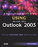 Special Edition Using Microsoft Office Outlook 2003