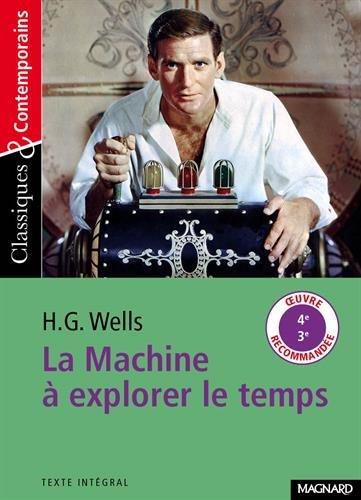 La machine à explorer le temps par H-G Wells