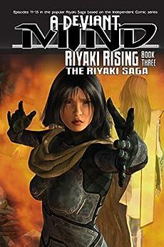 A Deviant Mind Vol. 3: Riyaki Rising (English Edition) di [Harrison, Pam, Kirtley, Alexander]