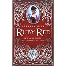 Ruby Red (The Ruby Red Trilogy) by Kerstin Gier (2011-05-10)