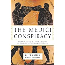 The Medici Conspiracy: Organized Crime, Looted Antiquities, Rogue Museums