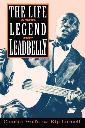 The Life And Legend Of Leadbelly