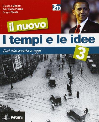 Il nuovo I tempi e le idee. Per la Scuola media. Con espansione online: NUOVO TEMPI IDEE 3 +LD