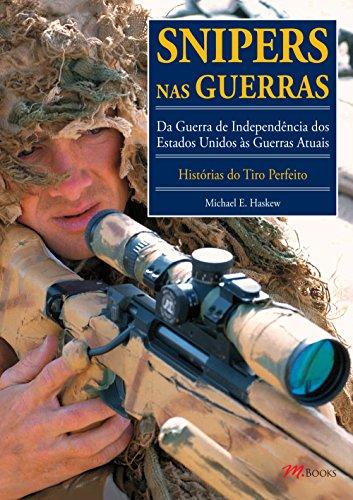 Snipers nas Guerras - Volume 1 (Em Portuguese do Brasil)