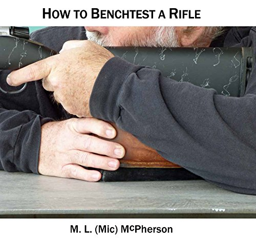 How To Benchtest A Rifle (English Edition)
