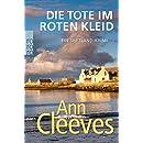 Ann Cleeves: Die Tote im roten Kleid