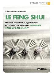Le Feng Shui: Histoire, fondements, applications et conseils pratiques pour optimiser son environnement