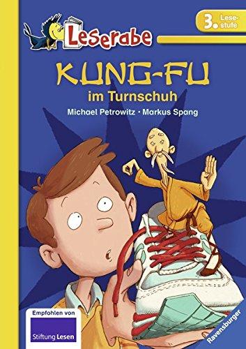 Kung-Fu im Turnschuh (Leserabe - 3. Lesestufe)