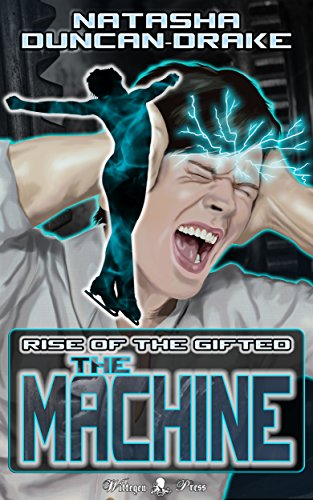 ebook: The Machine: Rise of the Gifted (B01BT8X0JY)