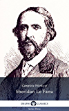 Delphi Complete Works of Sheridan Le Fanu (Illustrated) (English Edition)