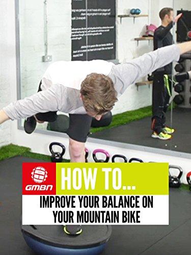 How To Improve Your Balance On Your Mountain Bike [OV] (Home Global)