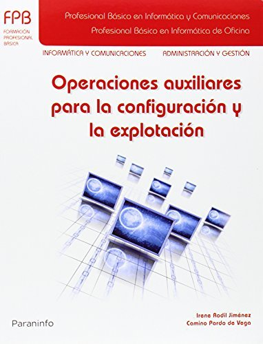 Operaciones auxiliares para la configuración y la explotación por CAMINO PARDO DE VEGA