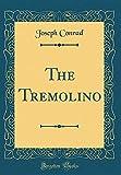 The Tremolino (Classic Reprint)