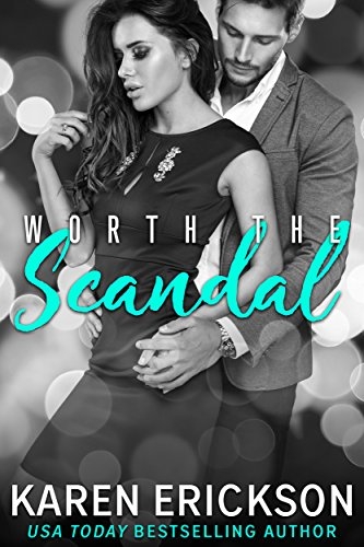Worth the Scandal (Worth It Book 1)
