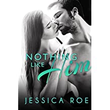 Nothing Like Him (Fortunate Book 5)