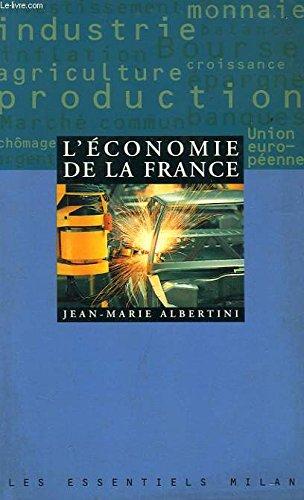 L'Economie de la France par Jean-Marie Albertini