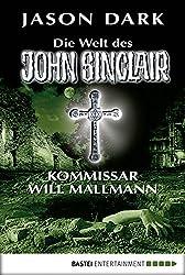 Kommissar Will Mallmann: Die Welt des John Sinclair