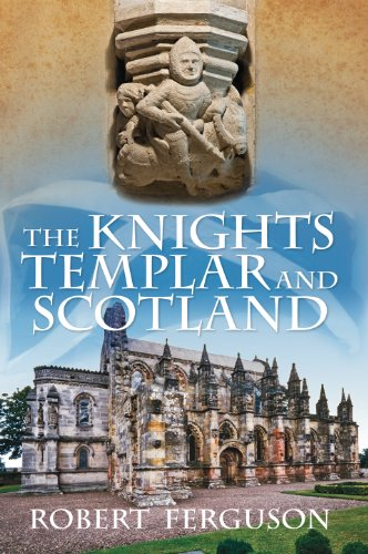 The Knights Templar and Scotland (English Edition)