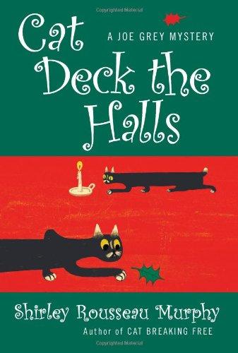 Cat Deck the Halls (Joe Grey Mysteries, Book 13) - Cat Deck
