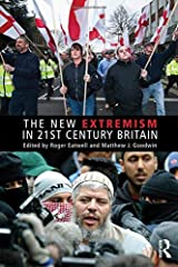 The New Extremism in 21st Century Britain (Extremism and Democracy) Paperback