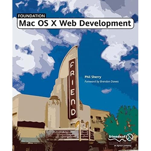 [(Foundation MAC OS X Web Development)] [By (author) Phil Sherry] published on (November, 2004)