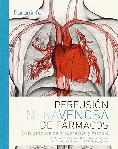 Perfusión intravenosa de...