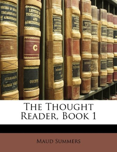 The Thought Reader, Book 1