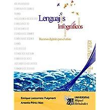 Lenguajes Infográficos (Spanish Edition)