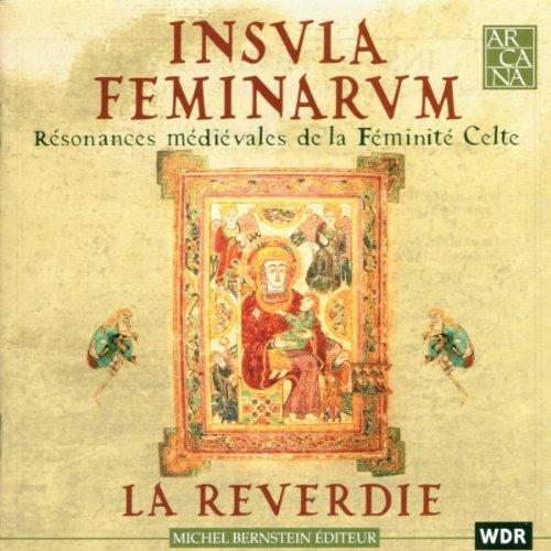 Insula Feminarum : Résonances médiévales de la Féminité Celte [Import anglais]