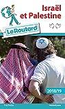 Guide du Routard Israël Palestine 2018/19 par Collectif