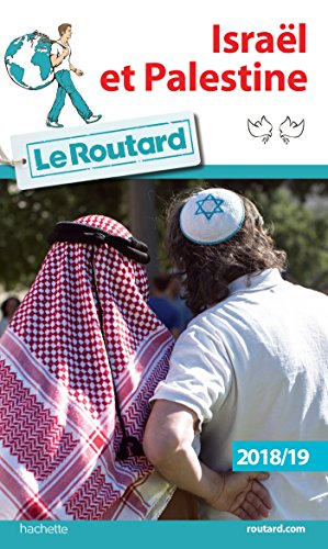 Guide du Routard Israël Palestine 2018/19 par Collectif