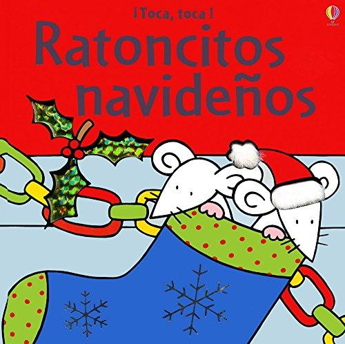 Ratoncitos Navidenos (Toca, Toca!) por Fiona Watt