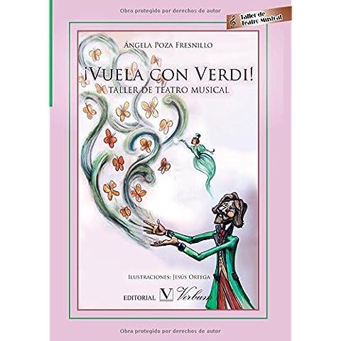 ¡Vuela Con Verdi! Taller De Teatro Musical (Infantil-Juvenil)