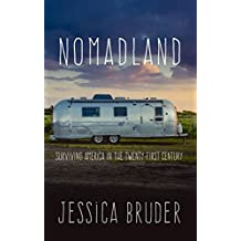 Nomadland: Surviving America in the Twenty-First Century (Thorndike Large Print Lifestyles)