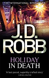 Holiday In Death: 7 by J. D. Robb (2013-05-02)