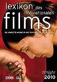 Lexikon des internationalen Films - Filmjahr 2010: Das komplette Angebot im Kino, Fernsehen und auf DVD/Blu-ray